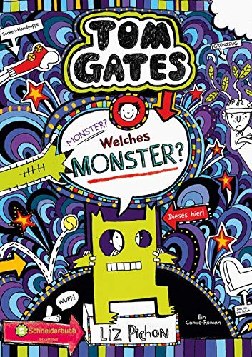 Tom Gates, Band 15: Monster? Welches Monster?