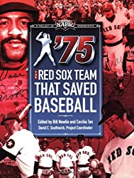 75: The Red Sox Team That Saved Baseball
