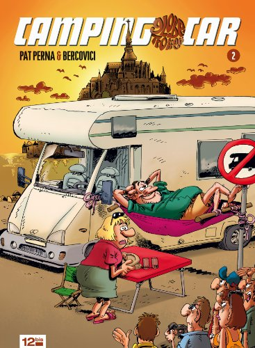 Camping-car globe trotteur Tome 2