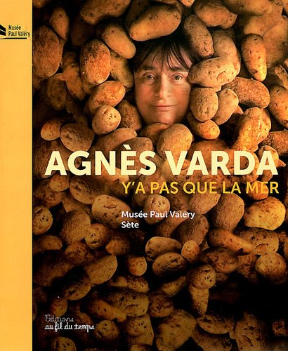 Agnes Varda, Y'a Pas Que la Mer par Maithé Valles Bled
