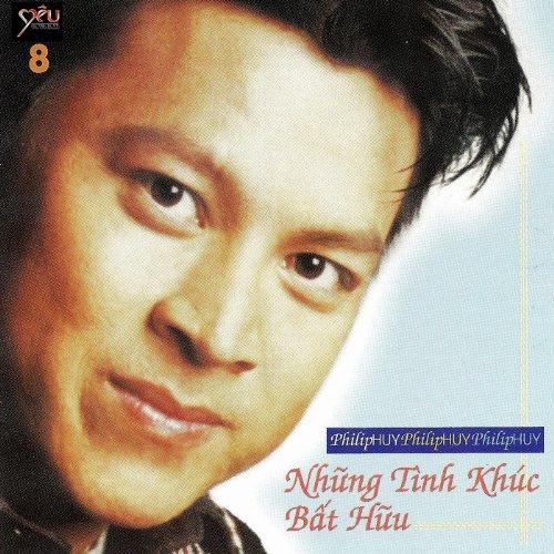 Nhung Tinh Khuc Bat Huu -