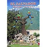 El Salvador Historia General