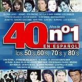 40 Años de No. 1 en Español : Los 50's, 60's, 70's y 80's