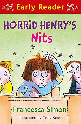 Horrid Henry's Nits: Book 7 (Horrid Henry Early Reader)