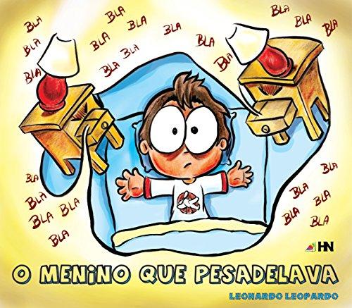 O menino que pesadelava (Portuguese Edition)