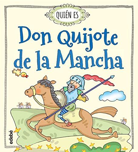 Quién es Don Quijote de la Mancha por Rosa Navarro Durán