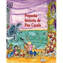 Pequeña historia de Pau Casals (Petites Històries)