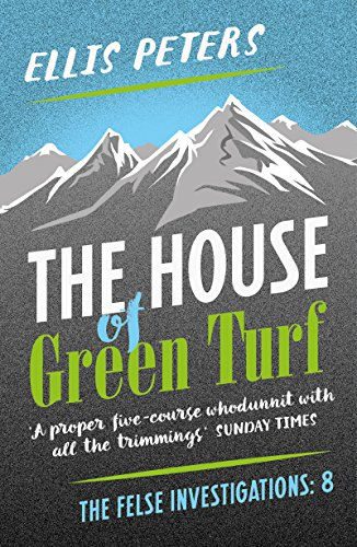The House of Green Turf (The Felse Investigations Book 8) (English Edition)