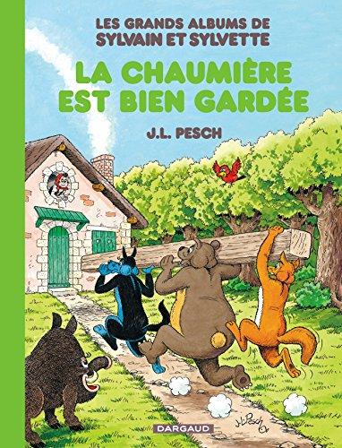 Grands Albums de Sylvain et Sylvette (Les) - tome 4 - La chaumière est bien gardée (4)