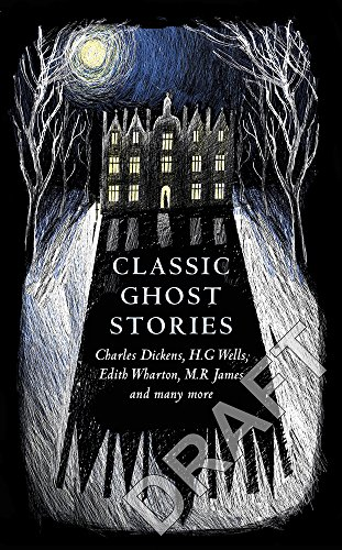 Classic Ghost Stories: Spooky Tales to Read at Christmas (Vintage Classics)