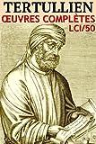Tertullien - Oeuvres LCI/50 (Annoté)