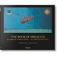 The book of miracles. Ediz. italiana e spagnola