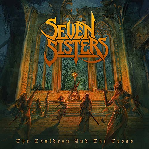 Seven Sisters: The Cauldron and the Cross (Audio CD)