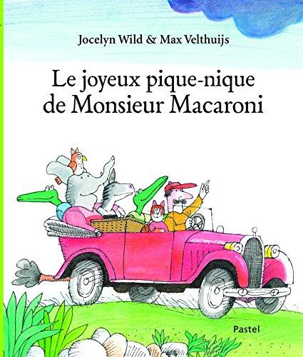 Le joyeux pique-nique de monsieur Macaroni