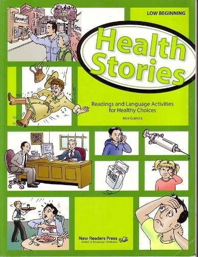 health-stories-low-beginning-student-book-reading-and-language-activities-for-healthy-choices-by-ann