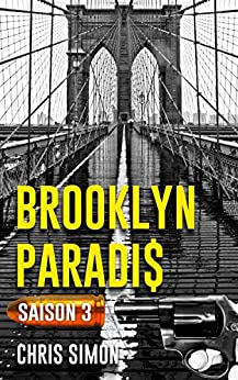 Brooklyn Paradis: Saison 3 par [Simon, Chris]