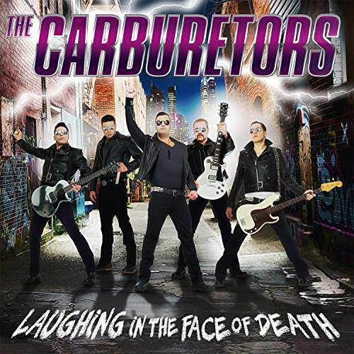 Laughing in the Face of Death by Carburetors (2015-11-27)
