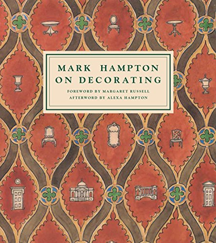 Mark Hampton on Decorating