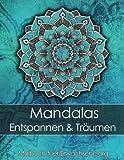 Malbuch für Erwachsene: Mandalas zum Entspannen und Träumen + BONUS 60 kostenlose Malvorlagen zum Ausmalen (PDF zum Ausdrucken) - Malbuch-fuer-Erwachsene.org