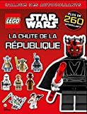 Lego Star Wars, l'album des autocollants de la force - tome 7 - Lego Star Wars, l'album des autocollants 7, la chute de la République