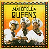The Very Best of the Mahotella Queens by Mahotella Queens