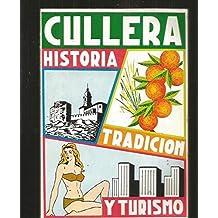 CULLERA. HISTORIA, TRADICION Y TURISMO