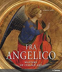 Masters Of Art: Fra Angelico (Masters of Italian Art) by Gabriele Bartz (2013-01-15)