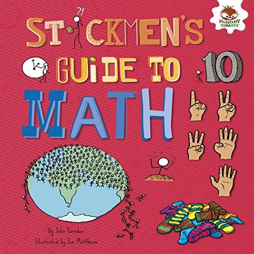 Stickmen's Guide to Math (Stickmen's Guides to STEM) -