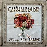 20er und 30er Jahre Caféhaus Musik