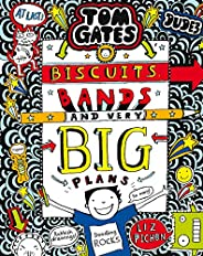 Tom Gates: Biscuits, Bands and Very Big Plans