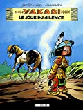 Yakari. 39, Le jour du silence / illustrations Derib   Job (1927-...). Auteur