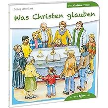 Was Christen glauben den Kindern erklärt: Den Kindern erzählt/erklärt 14