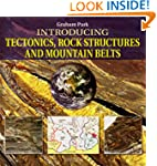 Introducing Tectonics, Rock Structure...