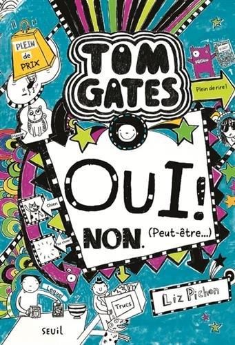 Tom Gates - tome 8 Oui ! Non. (Peut-tre...) (8)