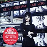 One Word [CD 1] (Includes Chris Cox Mix) by Kelly Osbourne -
