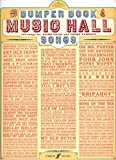 Bumper Book of Music Hall Songs: (Piano, Vocal, Guitar)