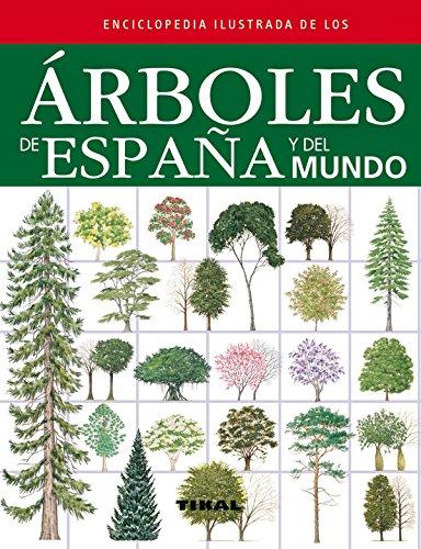 arboles-de-espana-y-del-mundo-enciclopedia-ilustrada
