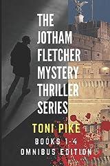 The Jotham Fletcher Mystery Thriller Series: Books 1-4 Omnibus Edition Broché