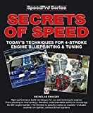 Secrets of Speed: Today's Techniques for 4-stroke Engine Blueprinting and Tuning (Speedpro Series)