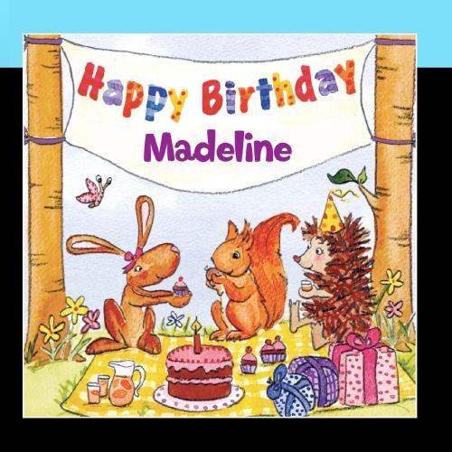 Happy Birthday Madeline (Happy Birthday Madeline)