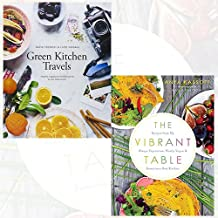Green Kitchen Travels and The Vibrant Table [Paperback] 2 Books Bundle Collection - Healthy vegetarian food inspired by our adventures, Recipes from My Always Vegetarian, Mostly Vegan, and Sometimes Raw Kitchen