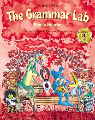 The Grammar Lab: Book Two: Grammar for 9- to 12-Year-Olds with Loveable Characters, Cartoons, and Humorous Illustrations (Bk.2) by Kenna Bourke (1999-04-15)