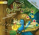 Gloria Glühwürmchen: Zauberhafte Glitzernächte. Band 3