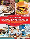 Great American Eating Experiences: Lo...