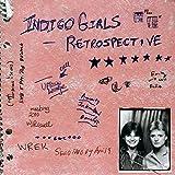 Songtexte von Indigo Girls - Retrospective
