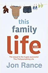This Family Life Kindle Edition