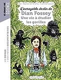 L'incroyable destin de Dian Fossey, une vie à étudier les gorilles