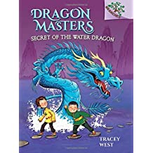 Secret of the Water Dragon: A Branches Book (Dragon Masters #3) by Tracey West (2015-02-24)