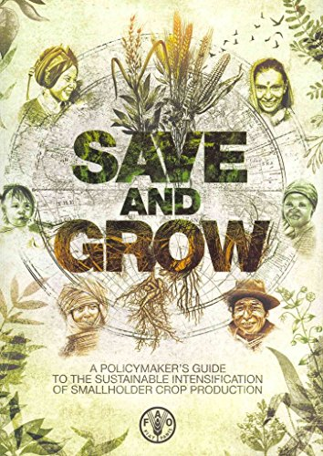 save-and-grow-a-policymakers-guide-to-sustainable-intensification-of-smallholder-crop-production-by-