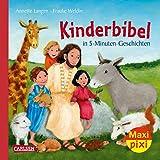 Maxi Pixi 249: Kinderbibel in 5-Minuten-Geschichten - Annette Langen